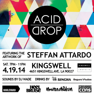 Acid Drop Art Show at Kingswell